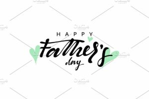 Happy Father's Day. Lettering ca...