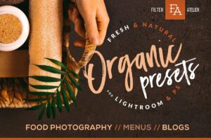 Organic Food Presets for LR & PS